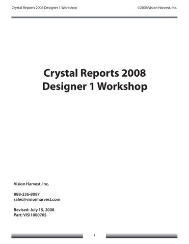Crystal Reports 2008 Designer 1 Workshop by Mark Myers - issuu