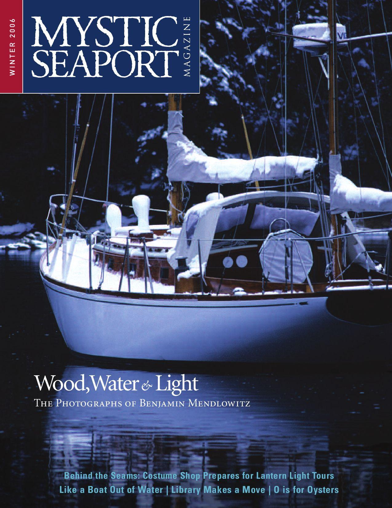 Mystic Seaport Magazine 2006 Winter By Mystic Seaport Museum   Issuu