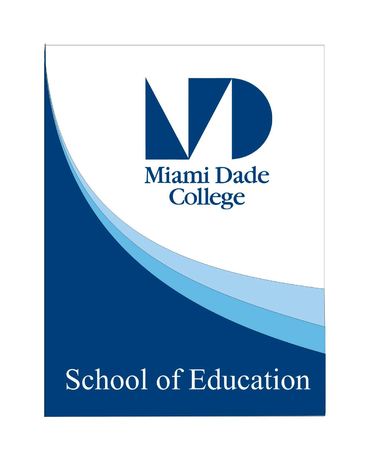 School Of Education Overview By Miami Dade College Interamerican