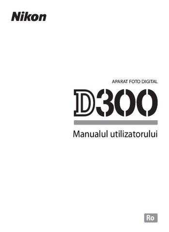 manual de utilizare nikon d300 by ion dan marius issuu rh issuu com manual nikon d3200 espanol manual nikon d3400