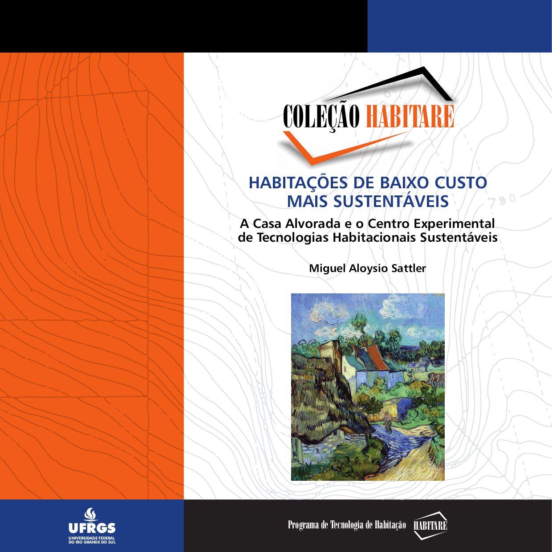 bb62a8cf3f Coleção 8 Habitações de baixo custo mais sustentáveis by regina alvares -  issuu