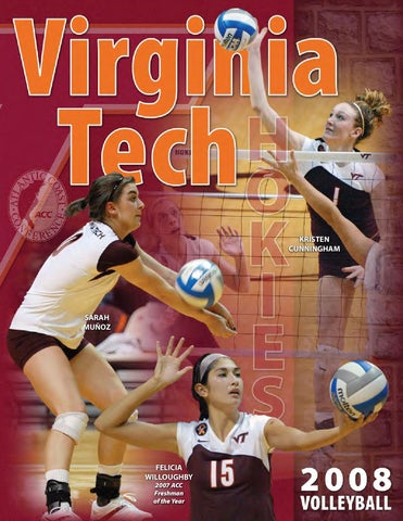 2008 Virginia Tech Volleyball Media Guide By Athletics