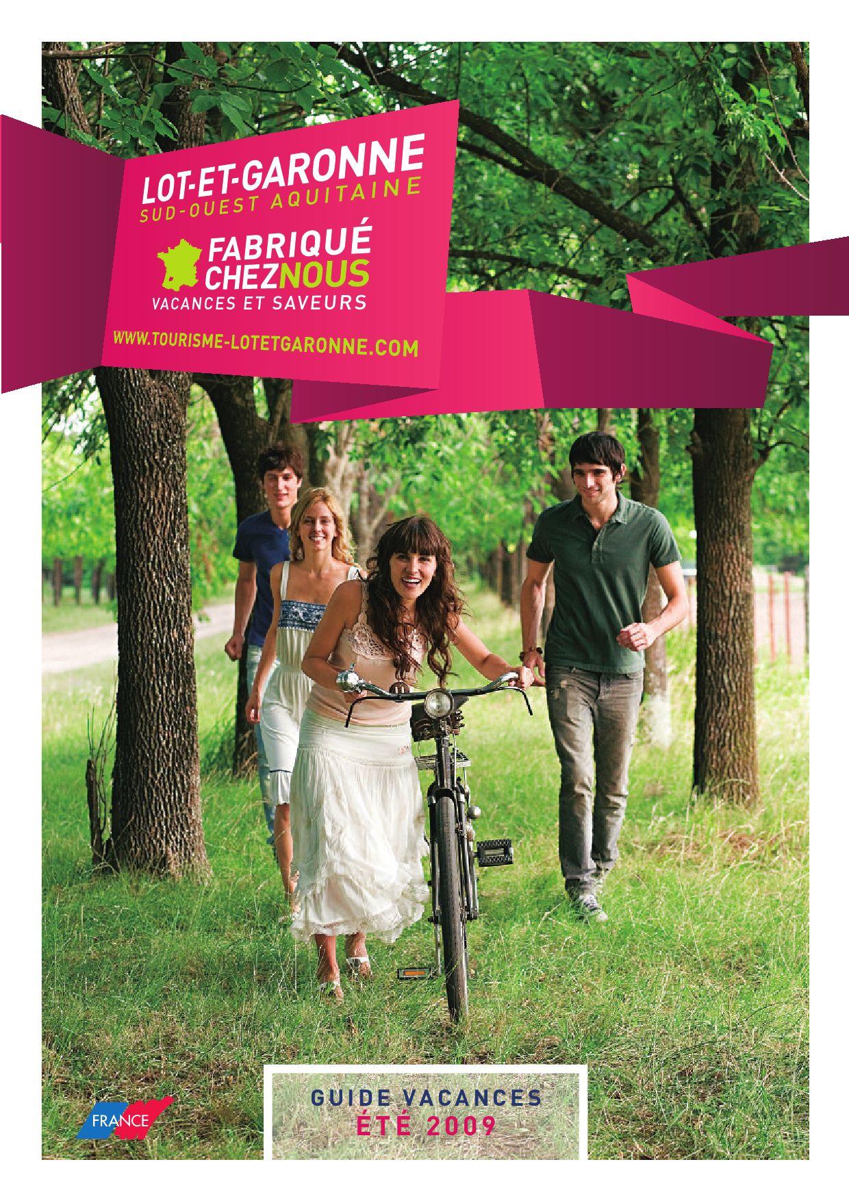 Lot Et Garonne Brochure By Frans Bureau Voor Toerisme Issuu