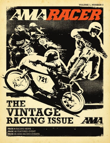AMA Racer, Issue 2 by American Motorcyclist Association - issuu