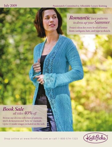 ab7ae11b7f18e5 Knit Picks July 2009 Catalog by Crafts Americana Group - issuu