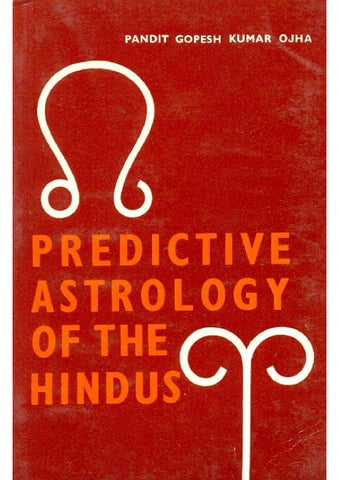 Predictive Astrology Of The Hindus By Saptarishis Astrology Issuu