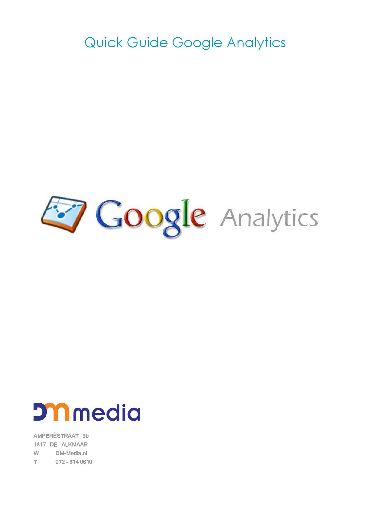 a quick guide to google analytics A quick guide to google analytics 4 minute read here at sign-upto, as well as our own advanced email tracking, you can also track your email campaign's success at driving traffic to your.