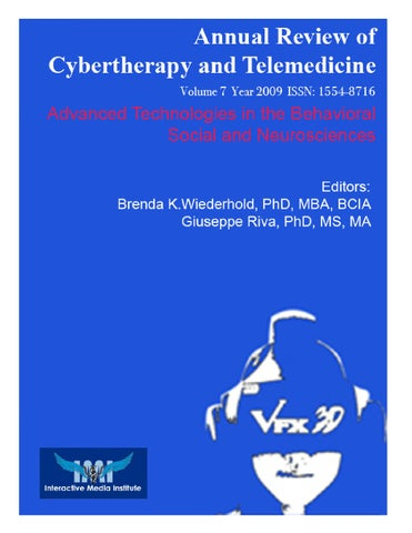 Annual Review of Cybertherapy and Telemedicine Advanced Technologies in the  Behavioral Social and Neurosciences