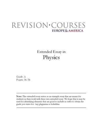 extended essays in physics Describes how to choose and refine a research topic, and gives practical advice link https://wwwyoutubecom/watchv=qvtfrbqznqg&list=uuu.