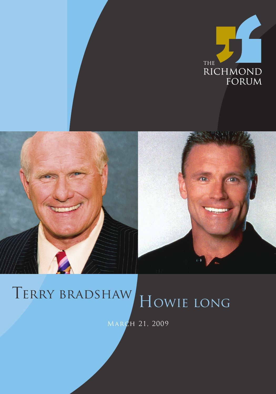 an introduction to the life of terry bradshaw an athlete Speaking from experience: terry bradshaw, whose splendid career as the steelers` quarterback was ended by an arm injury, had just learned of jim mcmahon`s.