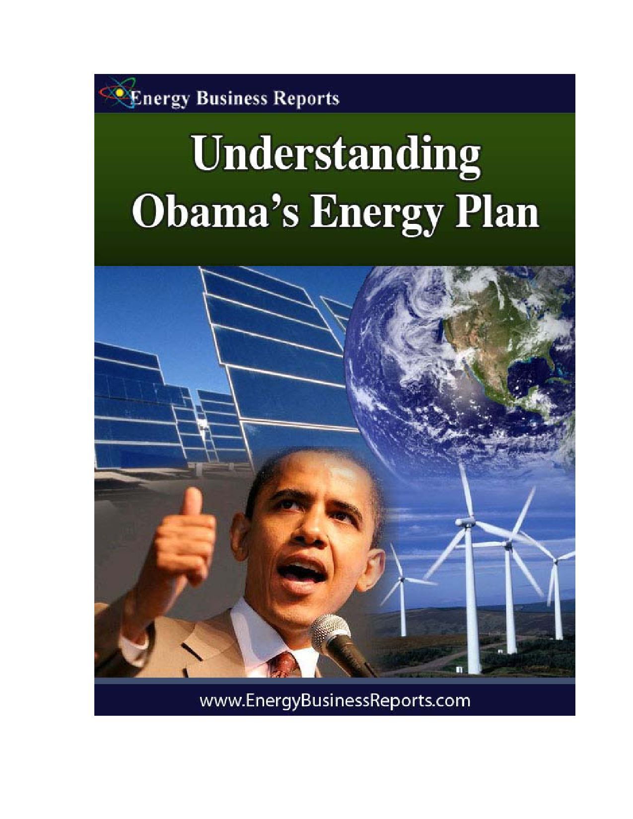 obama energy plan As president barack obama nears the end of his second term, let's take a look   as the swing vote on the committee, he voted against the plan and killed the  legislation  invested in green energy during the great recession.