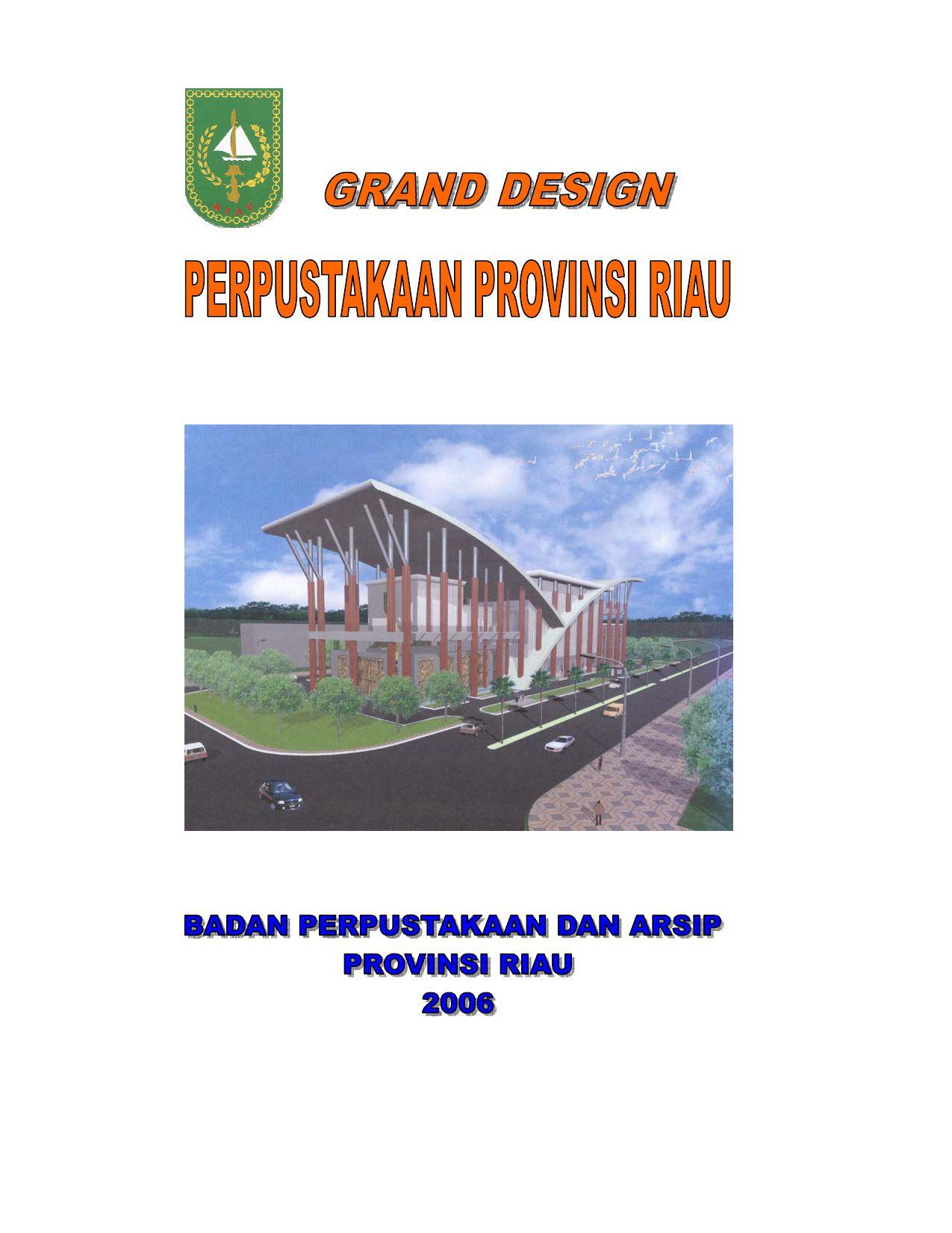 Grand design bpad provinsi riau by mustafa mustari issuu ccuart Choice Image