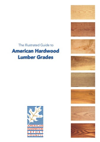 Illustrated Guide To Lumber Grading By Lkraus Issuu