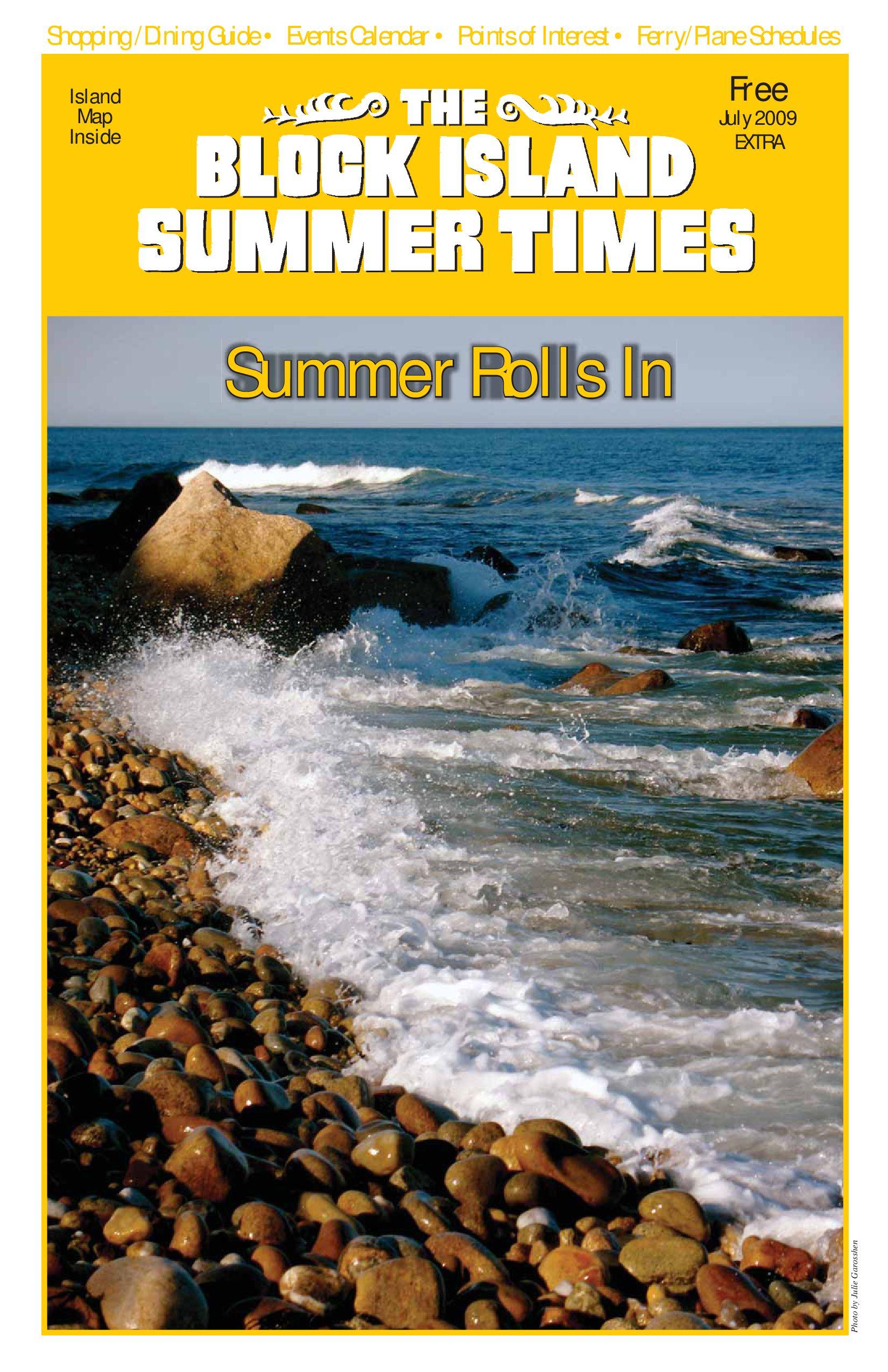Block island summer times july 2009 by chris barrett issuu geenschuldenfo Gallery