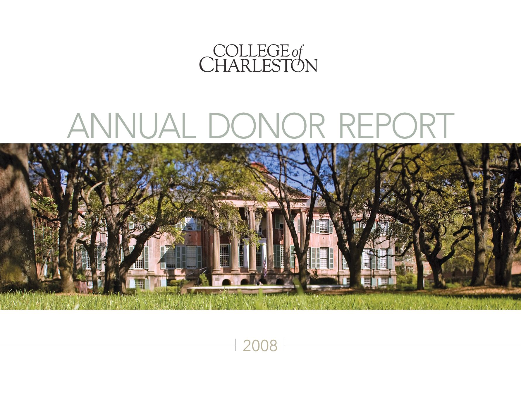 College of Charleston Annual Donor Report (2008) by College of ...