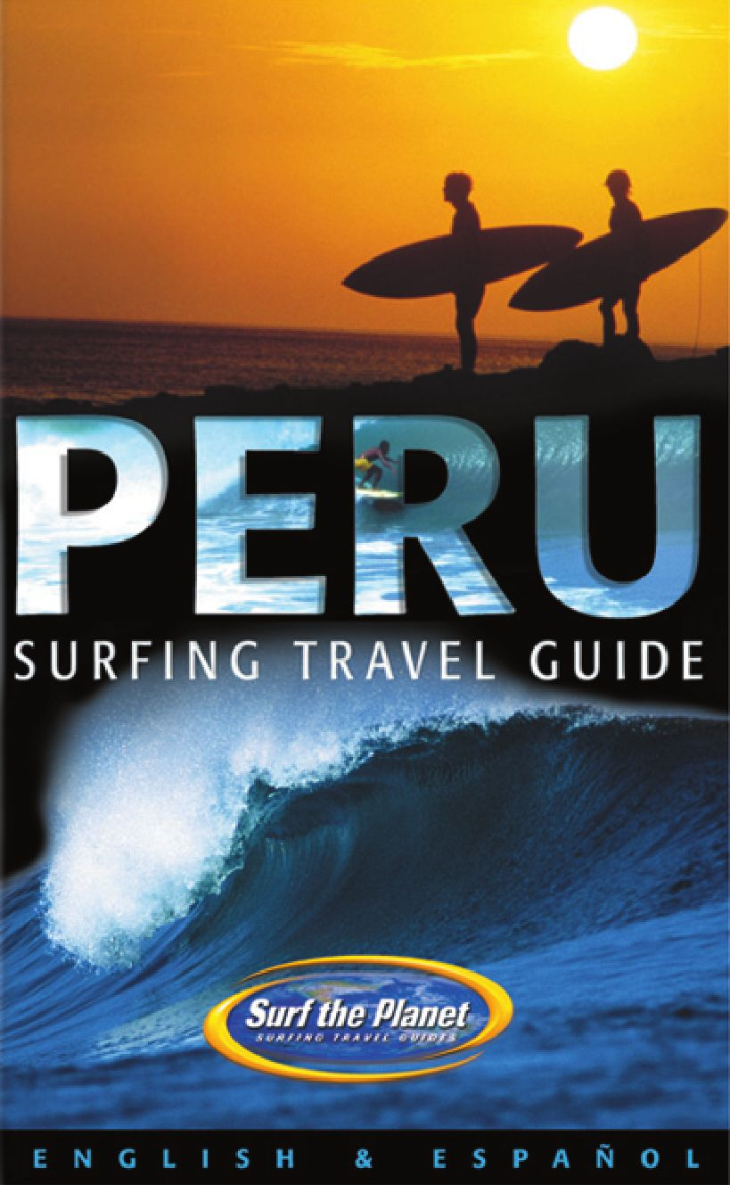Peru Surfing Travel Guide by Carl Gouldwin - issuu