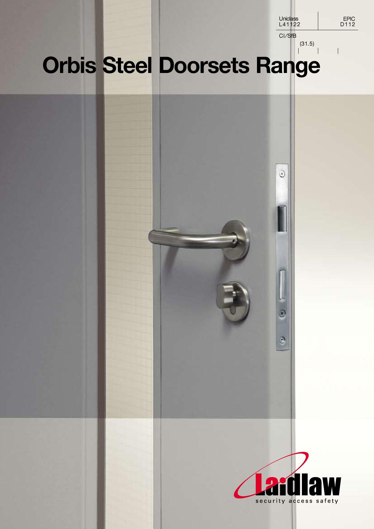 & Orbis Steel Doorsets Range by Laidlaw Solutions Ltd - issuu pezcame.com