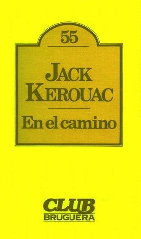JACK KEROUAC Nació en Lowell (Massachusetts) en 1922 bf4759b98842