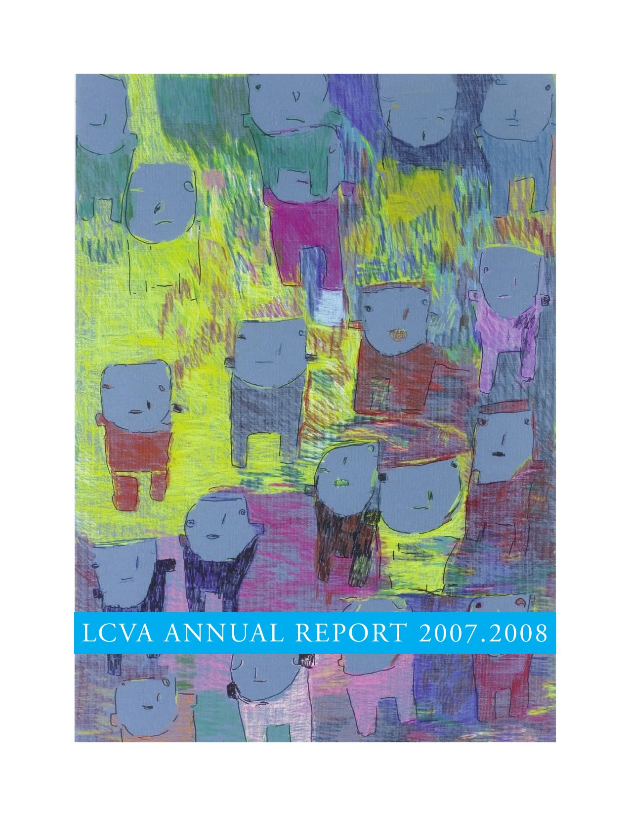 lcva annual report 2007-2008 by longwood university