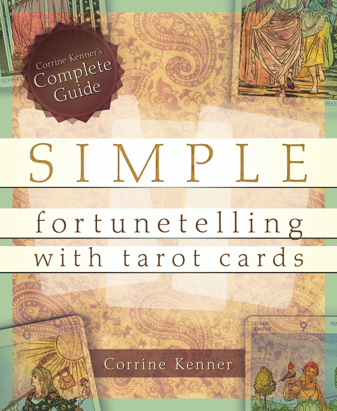 Llewellyns complete book of tarot by anthony louis by llewellyn simple fortunetelling with tarot cards fandeluxe Choice Image