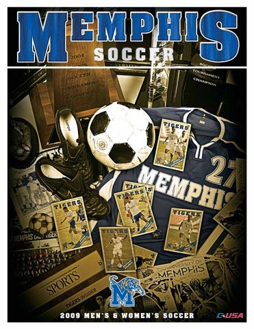 533adfff2 2009 Memphis Soccer Media Guide by University of Memphis Athletic ...