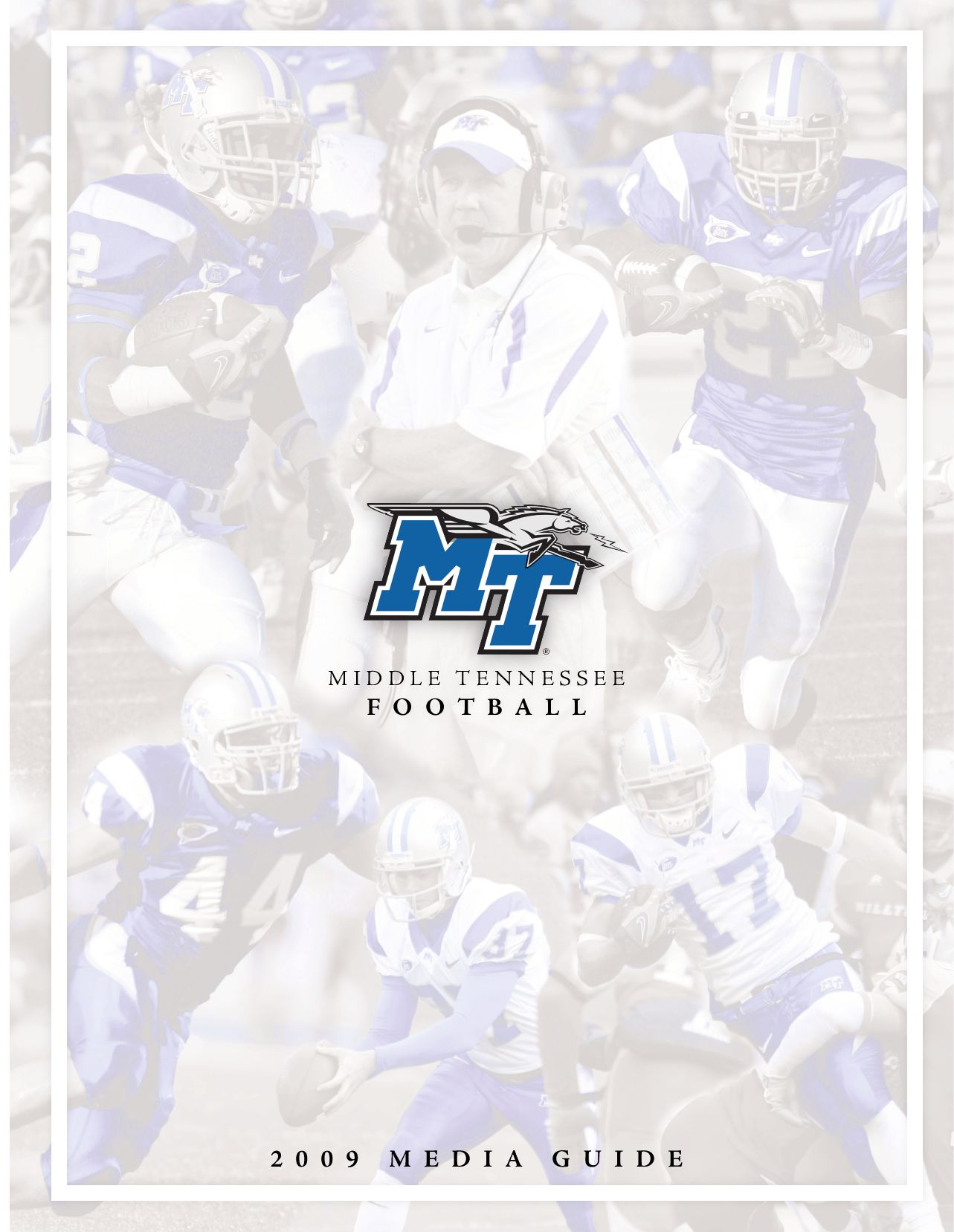 2009 middle tennessee football media guide by middle tennessee state2009 middle tennessee football media guide by middle tennessee state university issuu