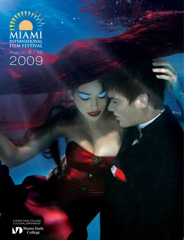 Miami Film Festval Guide By Rock Group Llc Issuu