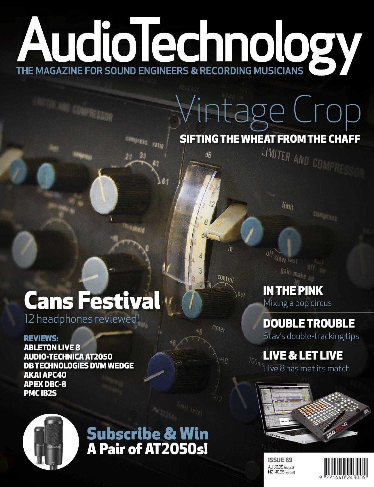 Audio Technology - Issue 69 August 2009 by Alchemedia Publishing - issuu