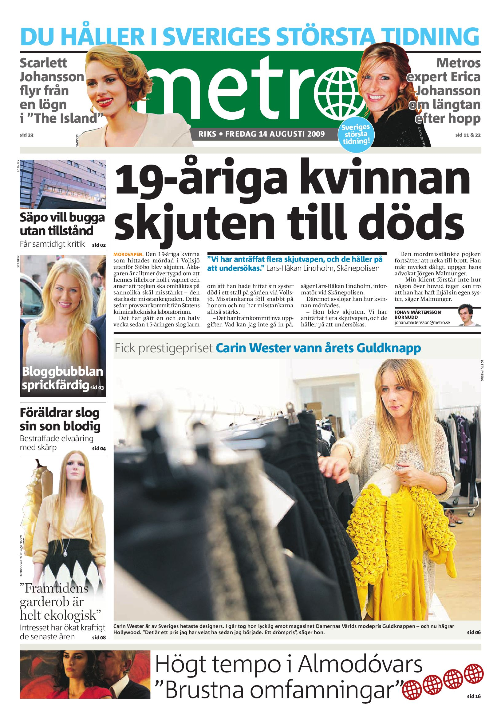 1d0031ab738c http://www.readmetro.com/media/archive_pdf/20090814_Riks by Metro  International - issuu