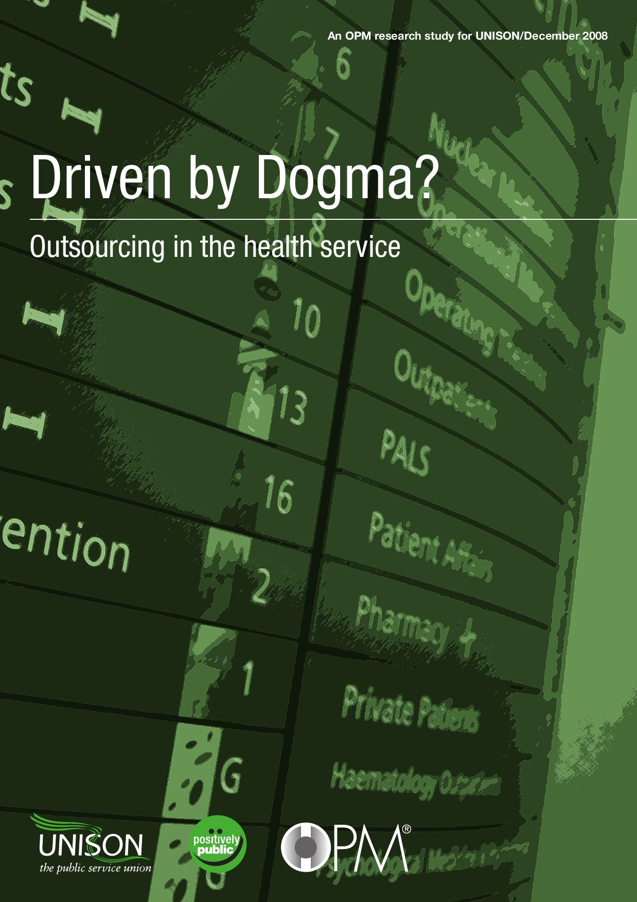 Driven out by Dogma - oursourcing in health by UNISON RepZone - issuu