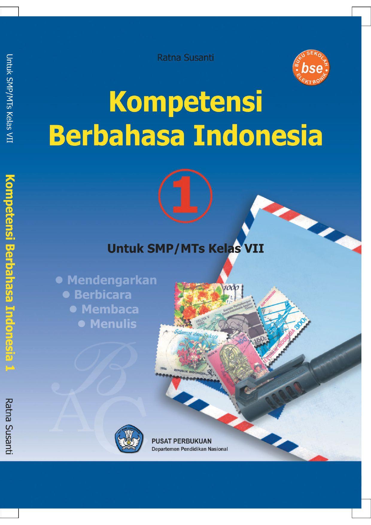 Kelas07 Kompetensi Berbahasa Indonesia 1 Ratna Susanti By S Van Selagan Issuu