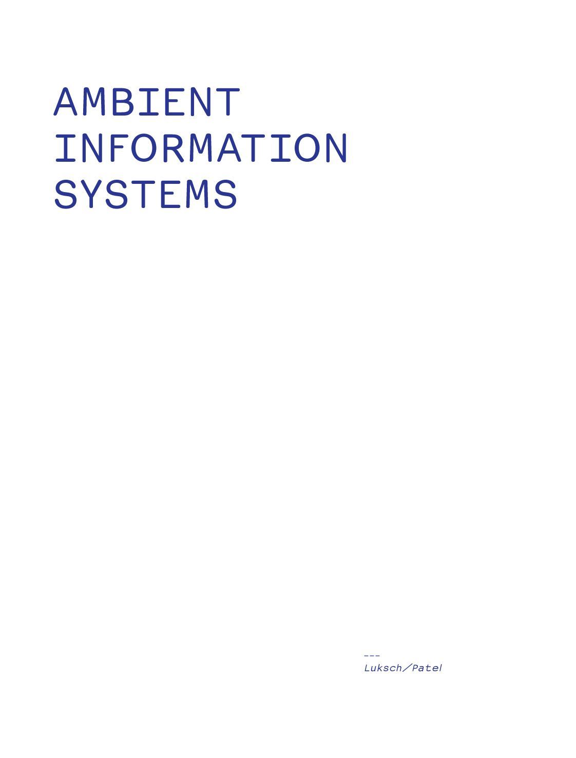 Ambient Information Systems 2009 By Mukul Patel Issuu Low Air Pressure Indicator And 2 Speed Axle Schematic Diagrams Of 1964 Ford B F T Series Trucks