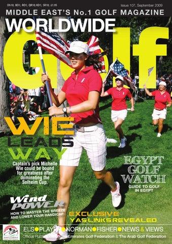86e00fdd21 Worldwide Golf - Issue 107, Michelle Wei by WSP Global - issuu