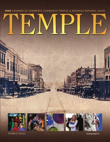 Temple, TX 2009 Community Profile and Business Referral Guide by