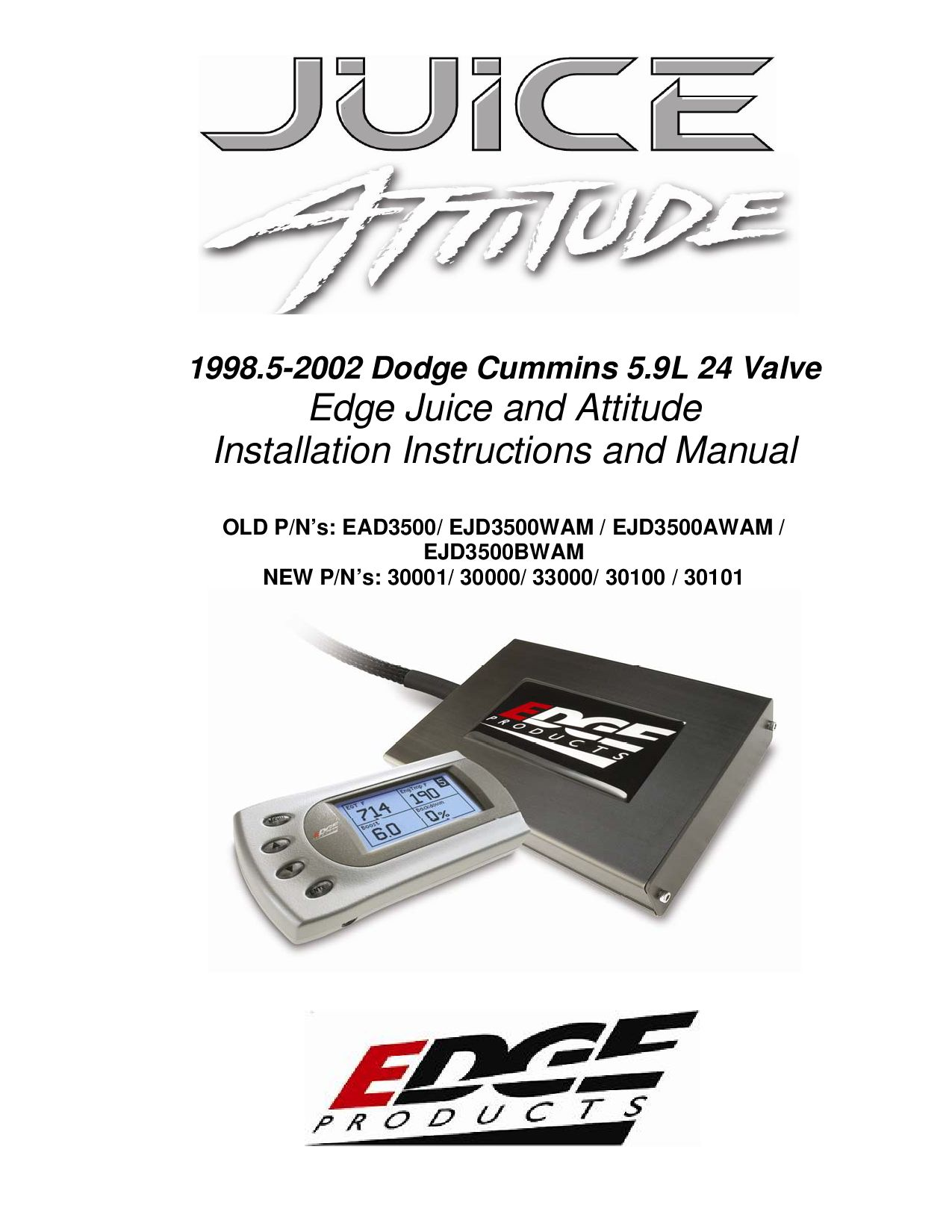 1998 5-2002 Dodge Cummins Edge Juice and Attitude