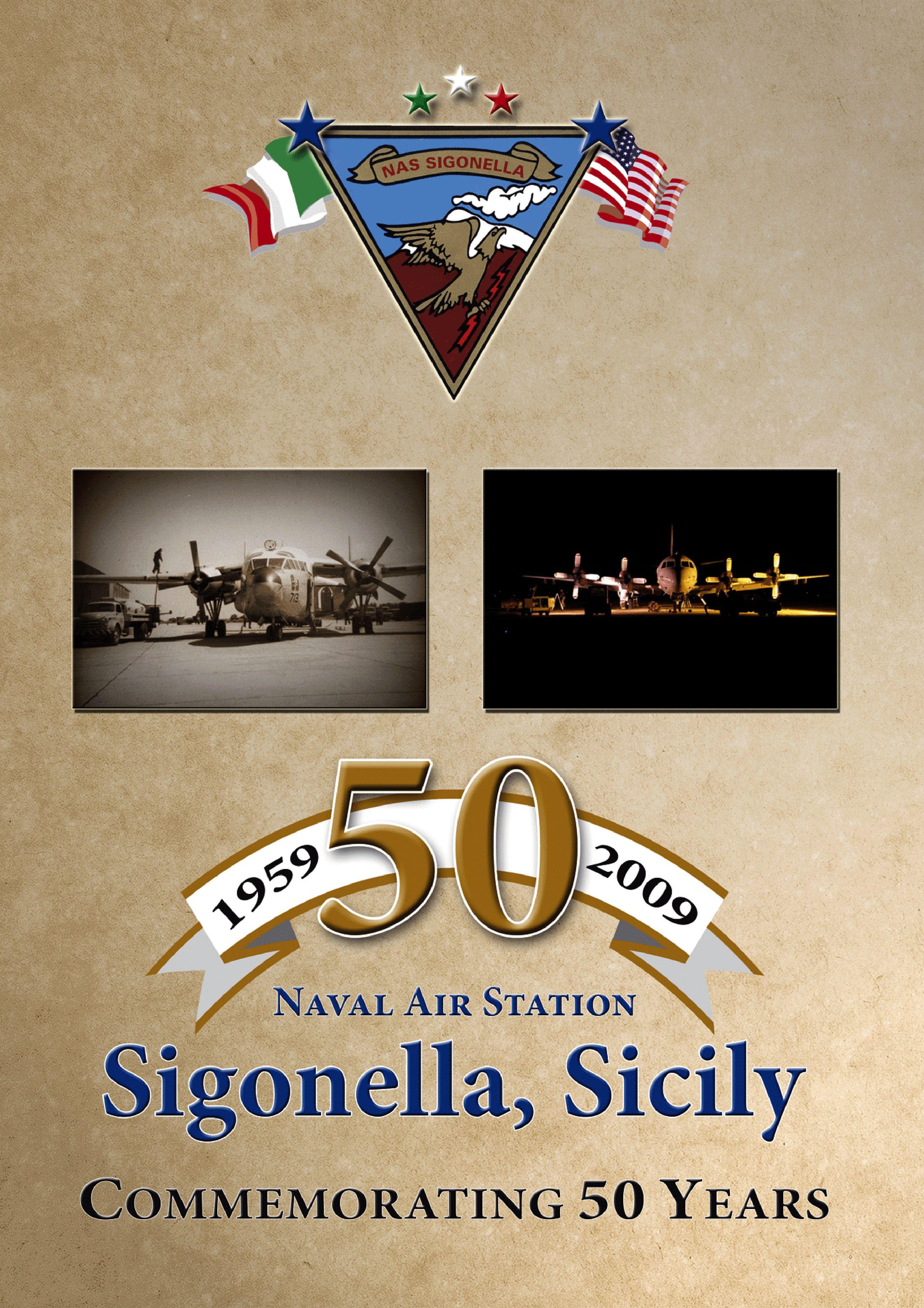 Naval Air Station Sigonella\'s 50th Anniversary Book by NAS Sigonella ...