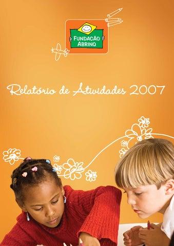 Relatório de Atividades 2007 - Fundação Abrinq by Fundação Abrinq ... ea08f04758