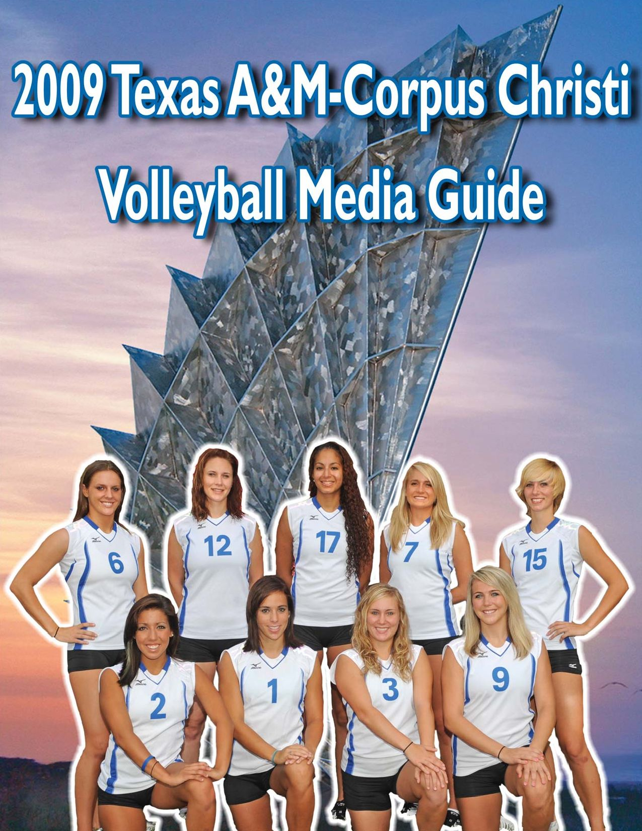 2009 Texas A&M Corpus Christi Volleyball Media Guide by Texas A&M