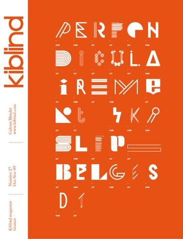 new styles 661b3 e7723 Kiblind  27 by Kiblind Magazine - issuu