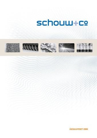 9ef5e1bd Schouw & Co. årsrapport 2008 by Kasper Okkels - issuu