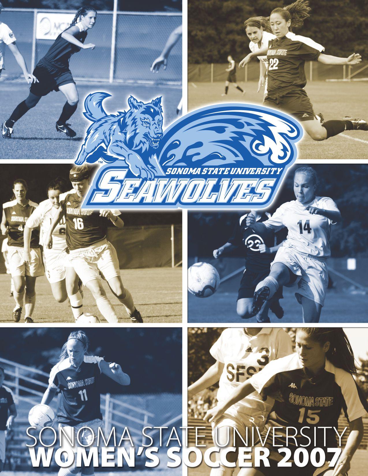 2007 Sonoma State Women's Soccer Media Guide by Brandon