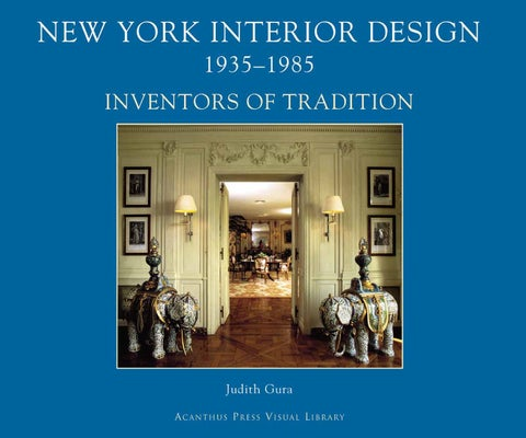 New York Interior Design: Masters Of Tradition By Acanthus Press LLC ...