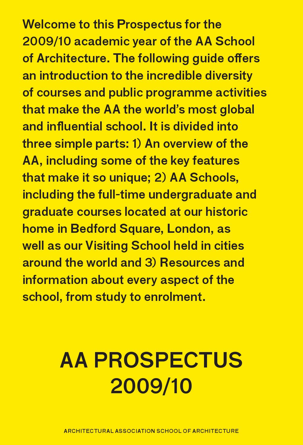Architectural Association School Of Architecture Prospectus 2009 2010 By AA  School AADP   Issuu