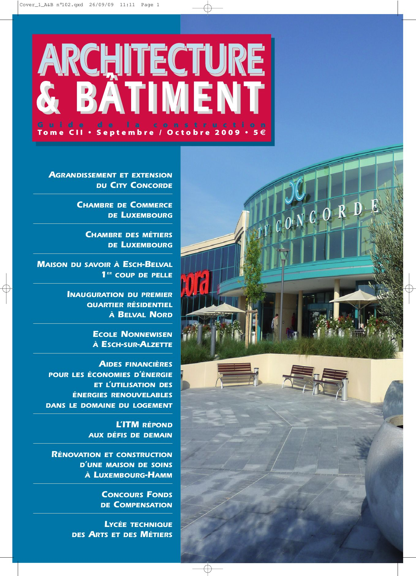 Magazine architecture b timent 2009 102 by pascal vilvens issuu - Chambre des metiers du nord ...