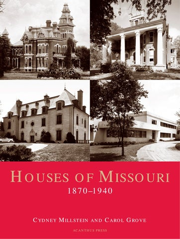 Houses of Missouri 1870 1940 by Acanthus Press LLC issuu