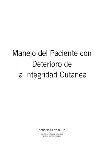Manejo Del Paciente Con Deterioro De La Integridad Cutánea By