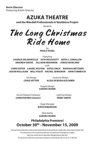 long christmas ride home analysis Strawdog theatre presents the long christmas ride home warning: this play isn't the one to see before zoo lights it won't make you want to bake christmas cookies.