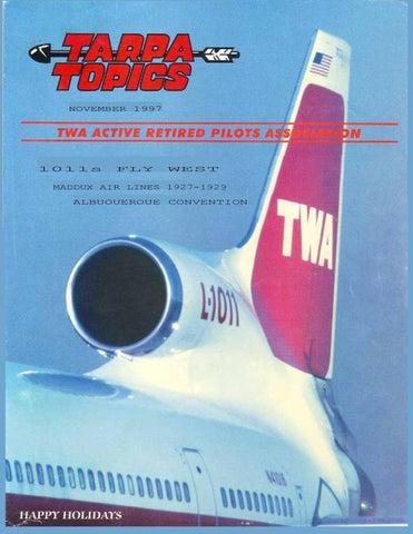 f2c1fe379c3 1997.11.TARPA TOPICS by TWA Active Retired Pilots Assn. - issuu