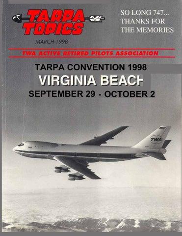 3e9dd831965 1998.03.TARPA TOPICS by TWA Active Retired Pilots Assn. - issuu