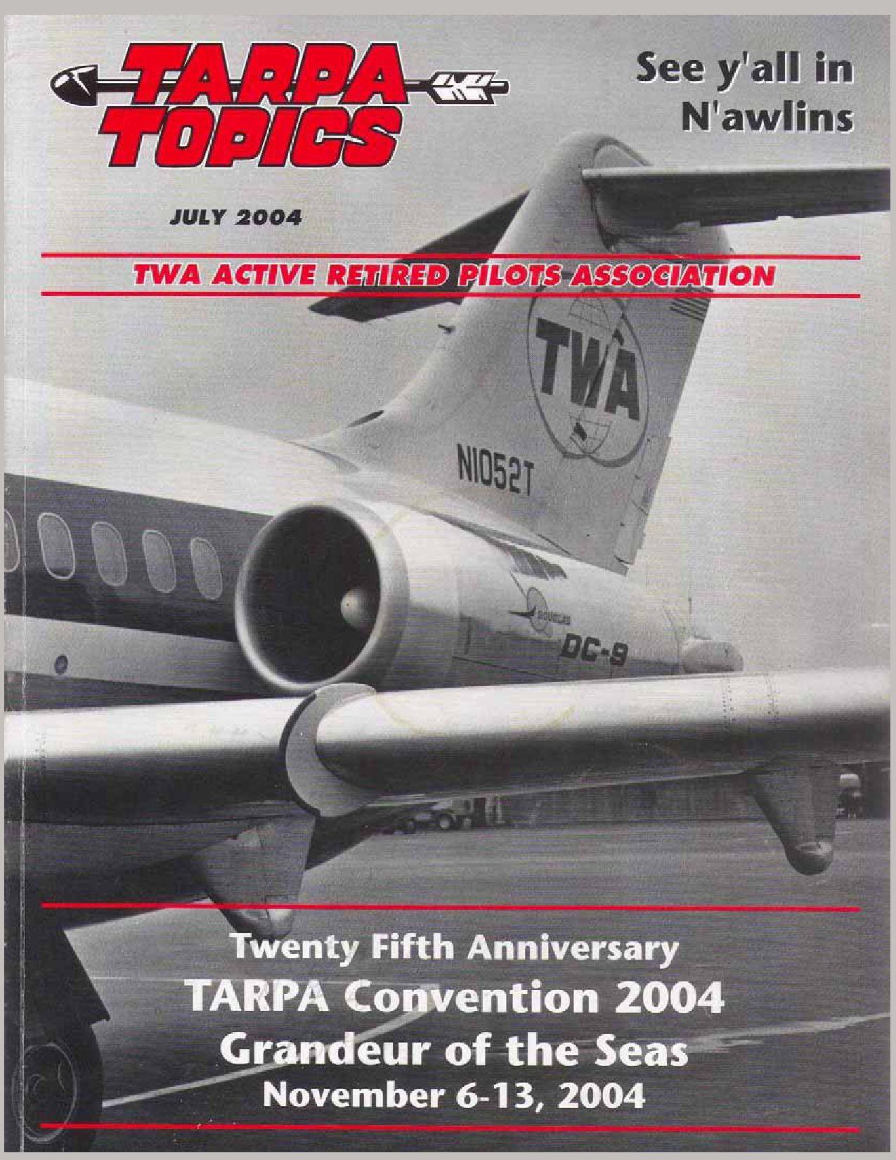 2004.07.TARPA_TOPICS by TWA Active Retired Pilots Assn. - issuu